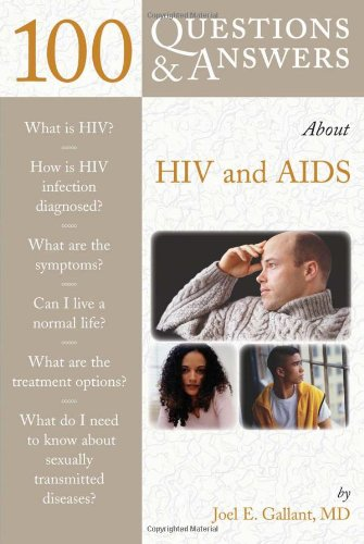 9780763750428: 100 Questions and Answers About HIV and AIDS