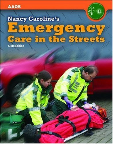9780763750572: United Kingdom Edition - Nancy Caroline's Emergency Care In The Streets