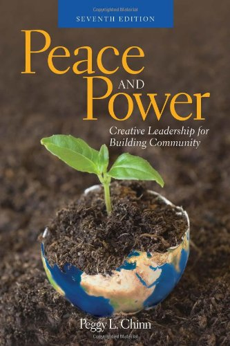 9780763751258: Peace And Power: Creative Leadership For Building Community