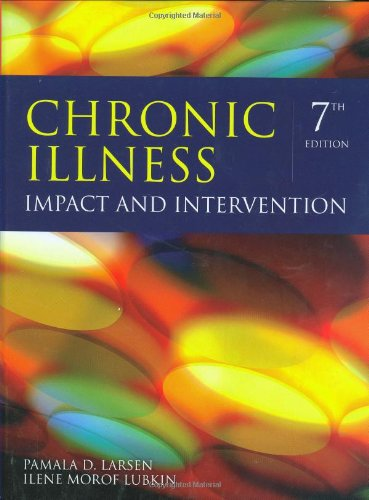 Chronic Illness: Impact and Intervention: Pamala D. Larsen,