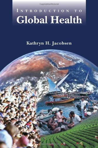 9780763751593: Introduction To Global Health
