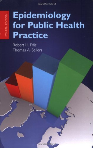 9780763751616: Epidemiology for Public Health Practice (Friis, Epidemiology for Public Health Practice)