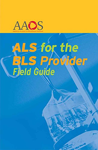9780763751715: ALS for the BLS Provider Field Guide
