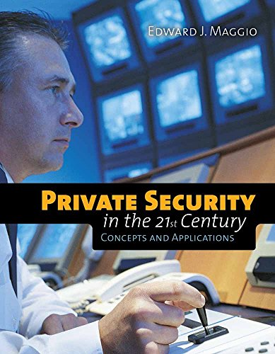 9780763751906: Private Security In The 21St Century: Concepts And Applications