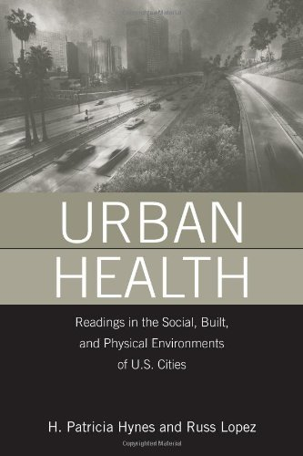 9780763752453: Urban Health: Readings in the Social, Built, and Physical Environments of U.S. Cities