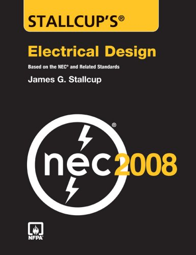 Stallcup's Electrical Design Book, 2008 Edition (0763752533) by James Stallcup