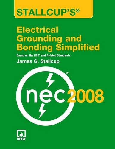 9780763752545: Stallcup's® Electrical Grounding And Bonding Simplified, 2008 Edition