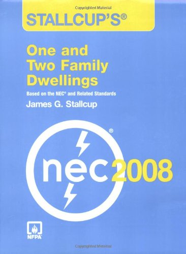 Stallcup's® One And Two Family Dwellings, 2008 Edition: Stallcup, James G.