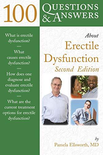 100 Questions & Answers About Erectile Dysfunction: Ellsworth, Pamela