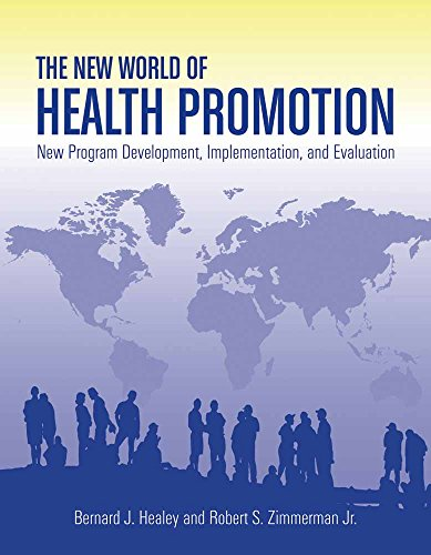 Download The New World of Health Promotion: New Program Development, Implementation, and Evaluation: New Program Development, Implementation, and Evaluation