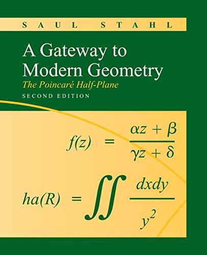 9780763753818: A Gateway to Modern Geometry: The Poincare Half-Plane