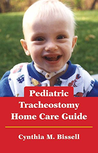 9780763753863: Pediatric Tracheostomy Home Care Guide