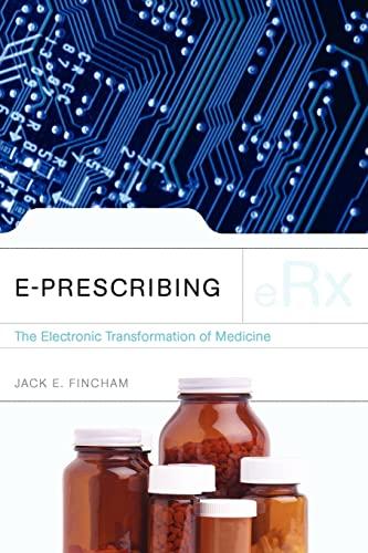9780763754013: e-Prescribing: The Electronic Transformation of Medicine