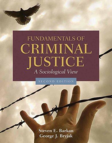 9780763754242: Fundamentals of Criminal Justice: A Sociological View