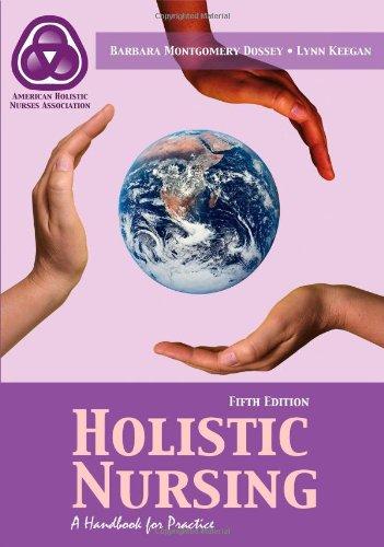9780763754297: Holistic Nursing: A Handbook For Practice (Dossey, Holistic Nursing)