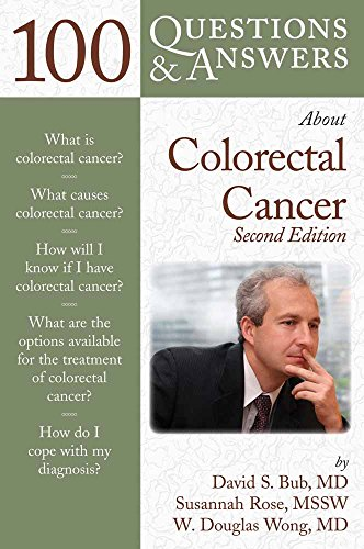 100 Questions & Answers About Colorectal Cancer: Bub, David; Rose,