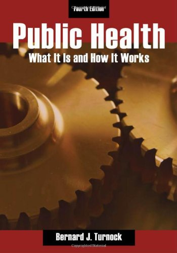 9780763754440: Public Health: What It Is And How It Works