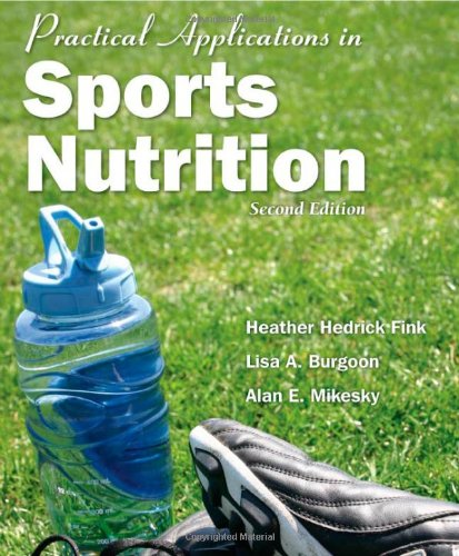 9780763754945: Practical Applications In Sports Nutrition