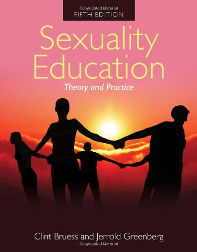 9780763754952: Sexuality Education: Theory And Practice