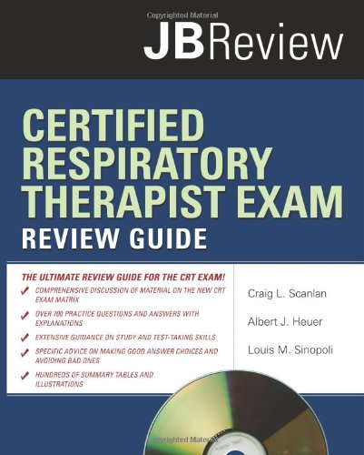 9780763755119: Certified Respiratory Therapist Exam Review Guide (JB Review)