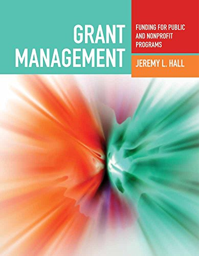 9780763755270: Grant Management: Funding for Public and Nonprofit Programs