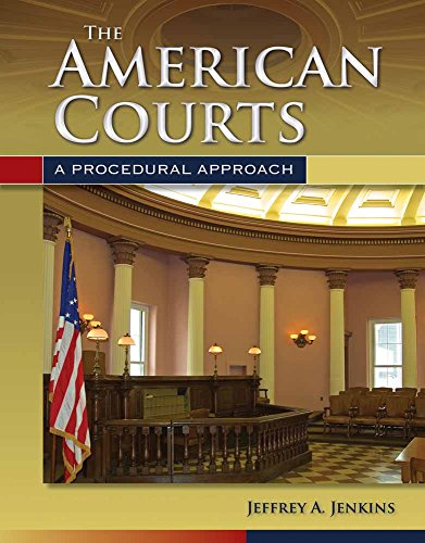 9780763755287: The American Courts: A Procedural Approach