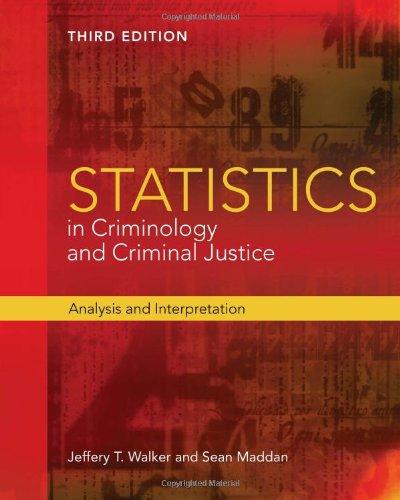 Statistics in Criminology and Criminal Justice: Analysis: Walker, Jeffery T.,