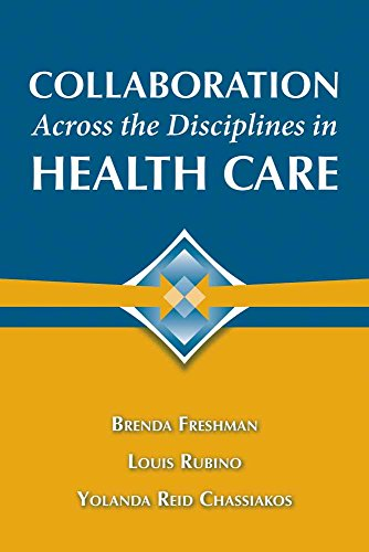 9780763755584: Collaboration Across the Disciplines in Health Care