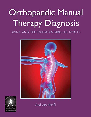 9780763755942: Orthopaedic Manual Therapy Diagnosis: Spine And Temporomandibular Joints (Contemporary Issues in Physical Therapy and Rehabilitation Medicine)