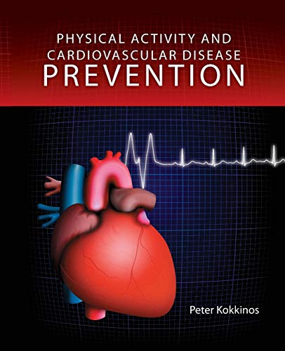 9780763756123: Physical Activity and Cardiovascular Disease Prevention