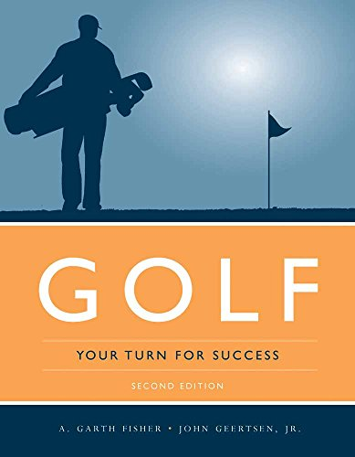 Golf: Your Turn for Success: Fisher, A. Garth;