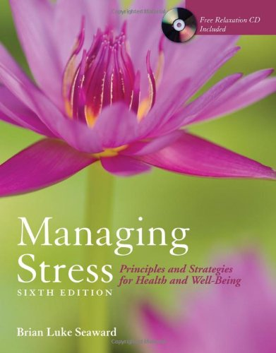 9780763756147: Managing stress : principles and strategies for health and well-being
