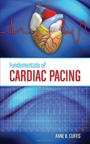 9780763756307: Fundamentals of Cardiac Pacing