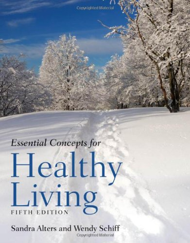 9780763756413: Essential Concepts For Healthy Living