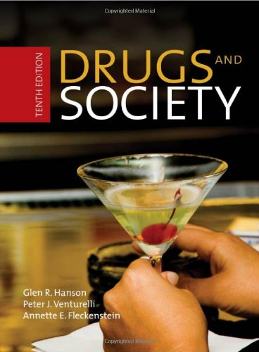 Drugs and Society: Glen R. Hanson, Peter J. Venturelli, Annette E. Fleckenstein