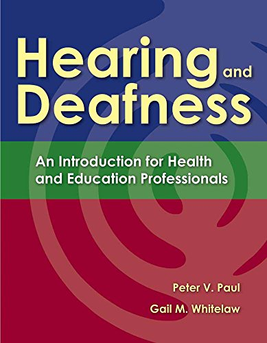9780763757328: Hearing and Deafness: An Introduction for Health and Education Professionals