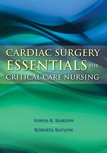 9780763757625: Cardiac Surgery Essentials for Critical Care Nursing