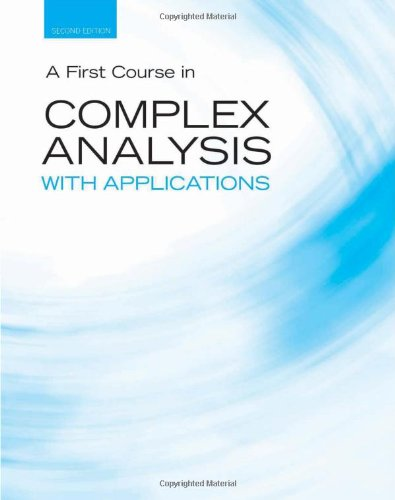 9780763757724: A First Course in Complex Analysis with Applications (Jones and Bartlett Publishers Series in Mathematics: Complex)
