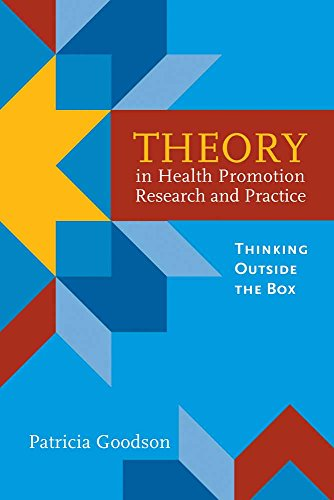 Theory in Health Promotion Research and Practice: Patricia Goodson