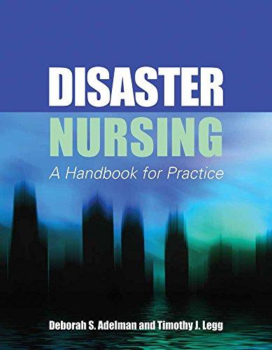 9780763758448: Disaster Nursing: A Handbook for Practice