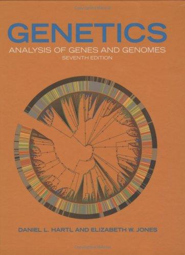 Genetics : Analysis of Genes and Genomes: Elizabeth W. Jones;