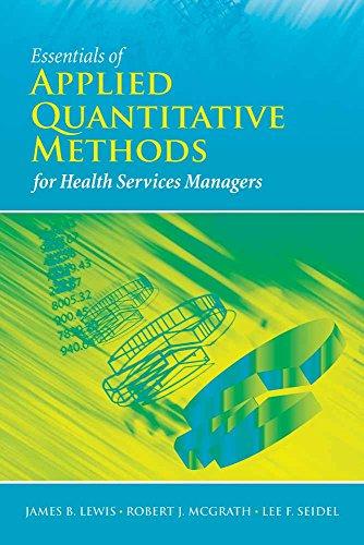 9780763758714: Essentials of Applied Quantitative Methods for Health Services