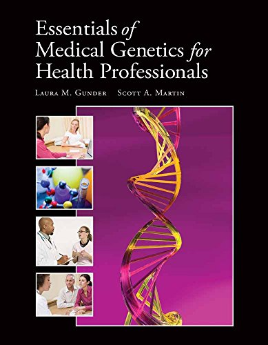 9780763759605: Essentials of Medical Genetics for Health Professionals (Gunder, Essentials of Medical Genetics for Health Professionals)