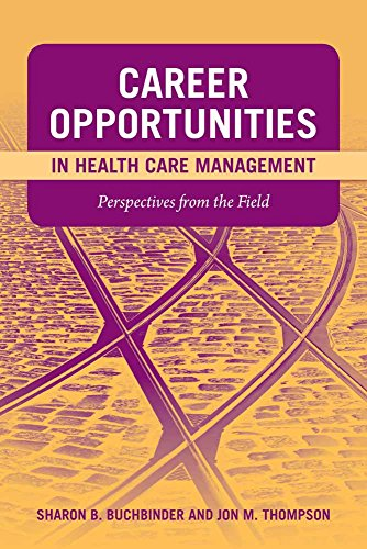 Career Opportunities In Health Care Management: Perspectives: Buchbinder, Sharon B.;