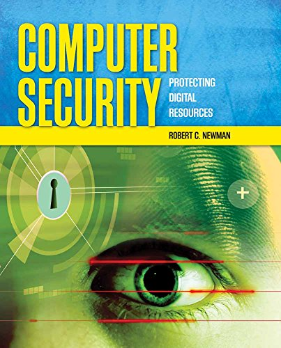 9780763759940: Computer Security: Protecting Digital Resources