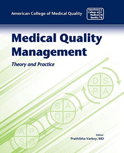 9780763760342: Medical Quality Management: Theory and Practice
