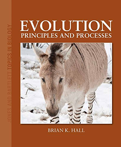 9780763760397: Evolution: Principles and Processes (Jones and Bartlett Topics in Biology)