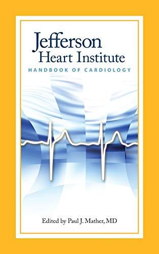 9780763760496: Jefferson Heart Institute Handbook of Cardiology