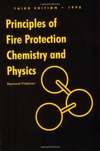 9780763760700: Principles of Fire Protection Chemistry and Physics