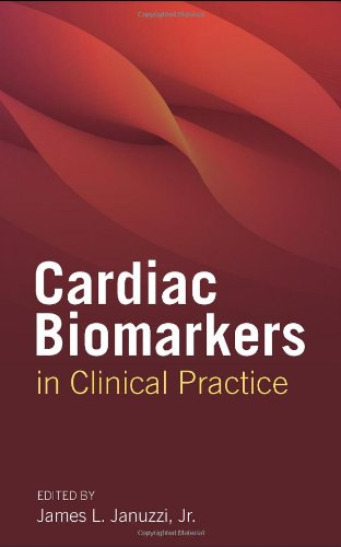 9780763761615: Cardiac Biomarkers in Clinical Practice